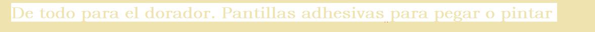 vinilos adhesivos de todo por el dorador